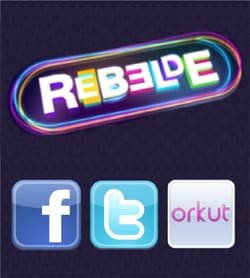 Orkut Facebook Twitter novela Rebelde