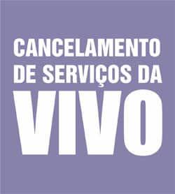 Cancelar pacote serviços Vivo