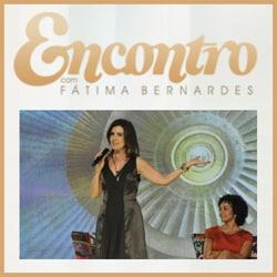 Participar Encontro Fátima Bernardes