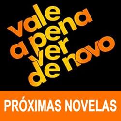 Novelas Vale Pena Ver De Novo