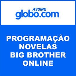 Assinar Globo.com – Assistir Novelas, BBB15 e programação na íntegra