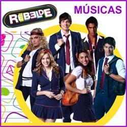 Músicas Rebelde novela Record ouvir