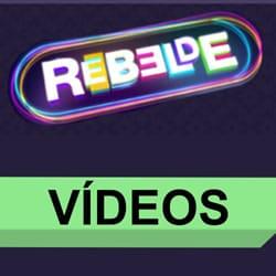 Vídeos Rebelde Banda Rebeldes