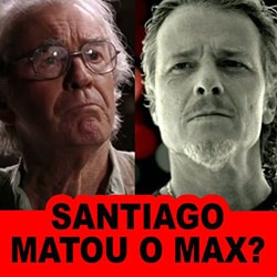 Santiago matou Max Avenida Brasil