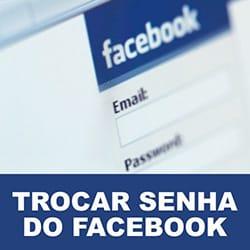 Trocar senha Facebook
