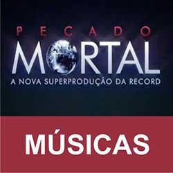 Trilha Sonora Pecado Mortal Músicas