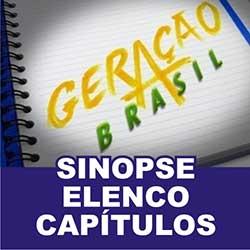 Geração Brasil - Sinopse, Elenco e Resumo dos Capítulos